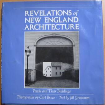Image for Revelations of New England Architecture: People and Their Buildings