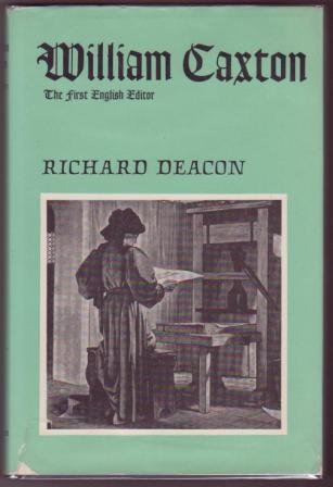 Image for William Caxton: The First English Editor