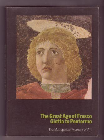 Image for The Great Age of Fresco: Giotto to Pontormo