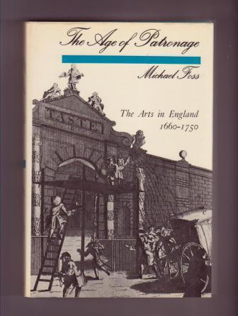 Image for The Art of Patronage: The Arts in England 1660-1750