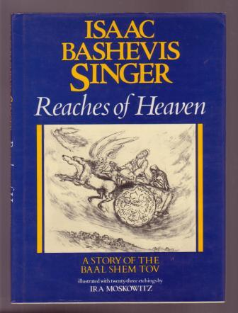Image for Reaches of Heaven - A Story of the Baal Shem Tov