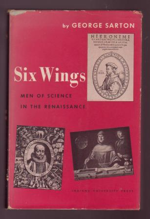Image for Six Wings: Men of Science in the Renaissance