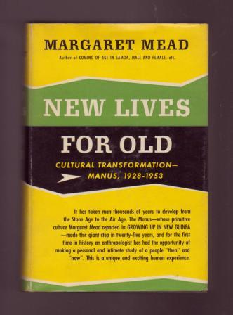 Image for New Lives for Old: Cultural Transformations - Manus, 1928-1953