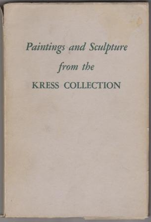 Image for Paintings and Sculpture from the Kress Collection