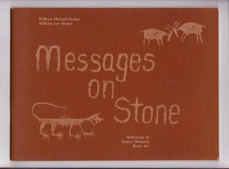 Image for Messages on Stone: Selections of Native Western Rock Art