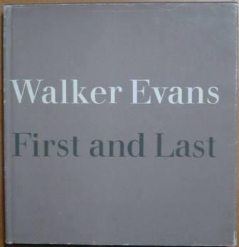 Image for Walker Evans: First and Last
