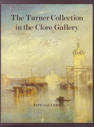 Image for The Turner Collection in the Clore Gallery - An Illustrated Guide