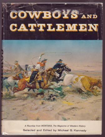 Image for Cowboys and Cattlemen / A Roundup from Montana, The Magazine of Western History