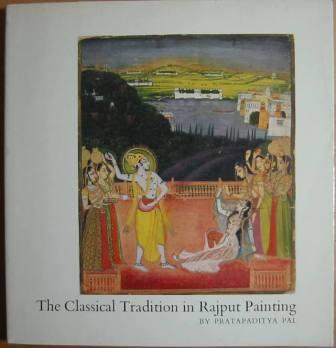 Image for The Classical Tradition in Rajput Painting