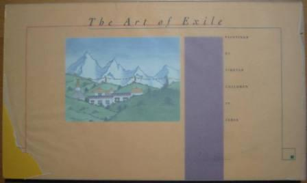 Image for The Art of Exile: Paintings by Tibetan Children in India
