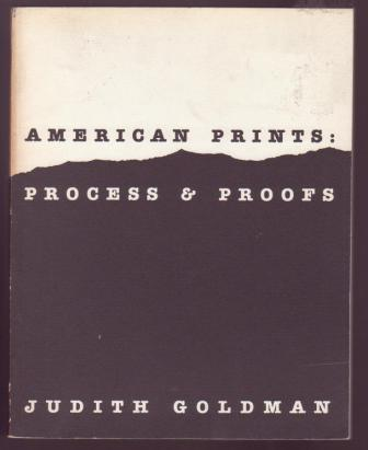 Image for American Prints: Process & Proofs