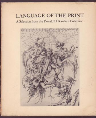 Image for Language of the Print: A Selection from the Donald H. Karshman Collection