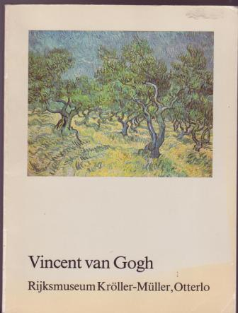 Image for Vincent van Gogh: Catalogue of 278 works in the collection of the Rijksmuseum Kroller-Muller, Otterlo