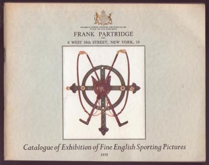 Image for Catalogue of Exhibition of Fine English Sporting Pictures