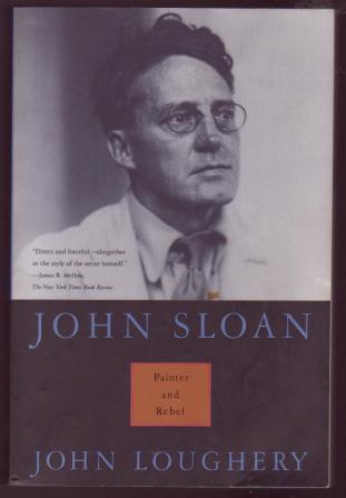 Image for John Sloan: Painter and Rebel
