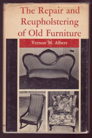 Image for The Repair and Reupholstering of Old Furniture