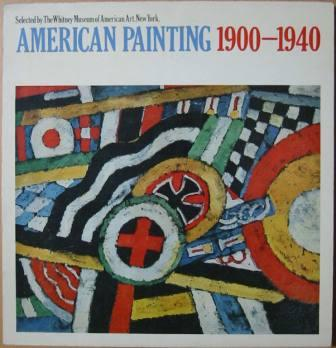 Image for American Painting 1900-1940