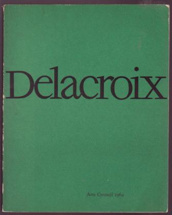 Image for Delacroix: An exhibition of paintings, drawings and lithographs