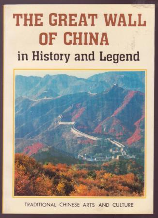Image for The Great Wall of China in History and Legend