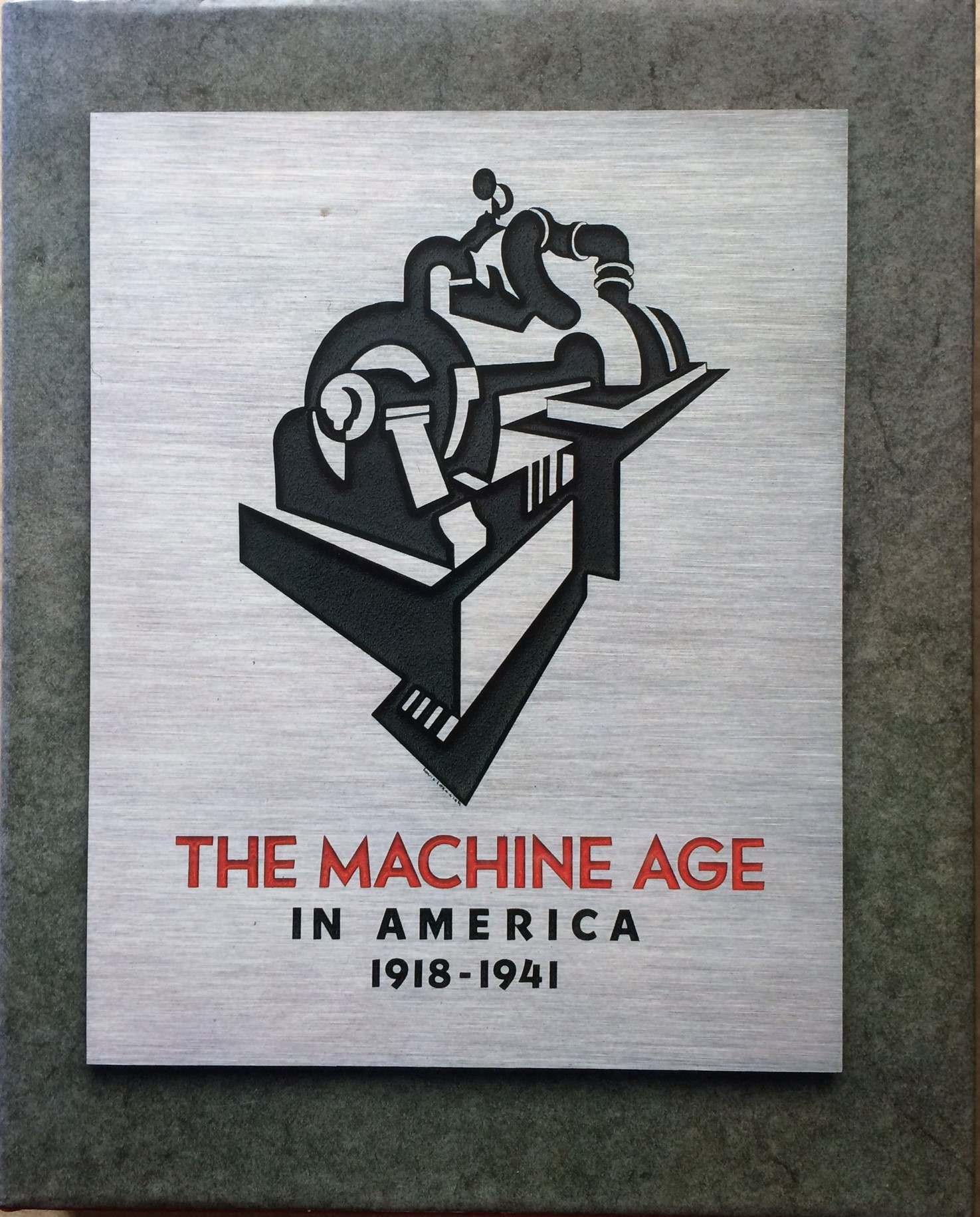 Image for The Machine Age in America: 1918-1941