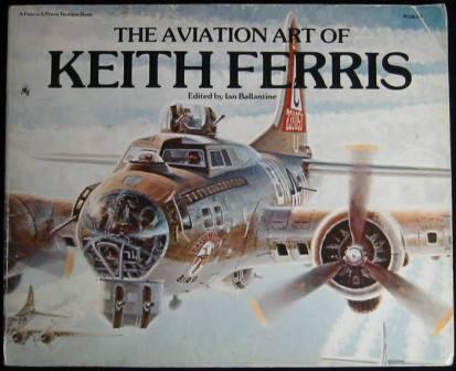 Image for The Aviation Art of Keith Ferris