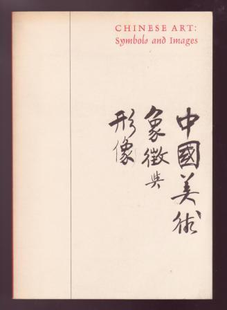 Image for Chinese Art: Symbols and Images