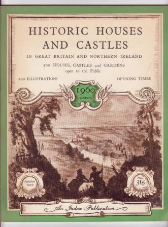 Image for Historic Houses and Castles in Great Britain and Northern Ireland: 500 Houses, Castles, and Gardens open to the public