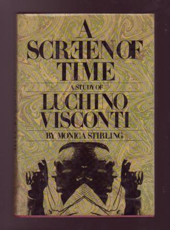 Image for A Screen of Time: A Study of Luchino Visconti