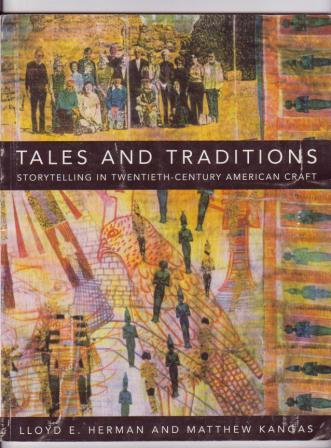 Image for Tales and Traditions: Storytelling in Twentieth-Century American Craft