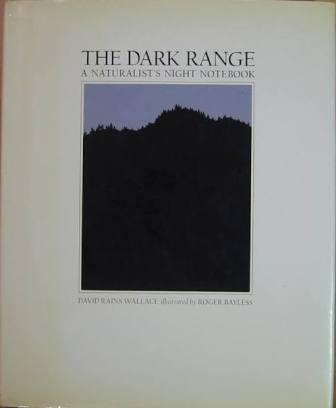 Image for The Dark Range: A Naturalist's Night Notebook