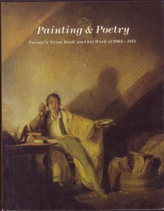Image for Painting and Poetry: Turner's Verse Book and His Work of 1804-1812