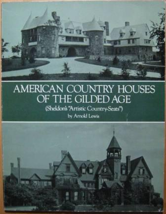 "Image for American Country Houses of the Gilded Age (Sheldon's ""Artistic Country-Seats"")"