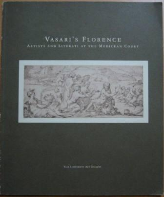 Image for Vasari's Florence: Artists and Literati at the Medicean Court