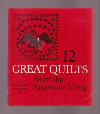 Image for 12 Great Quilts from the American Wing