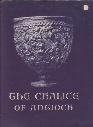 Image for The Authenticity of the Chalice of Antioch