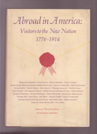 Image for Abroad in America: Visitors to the New Nation 1776-1914