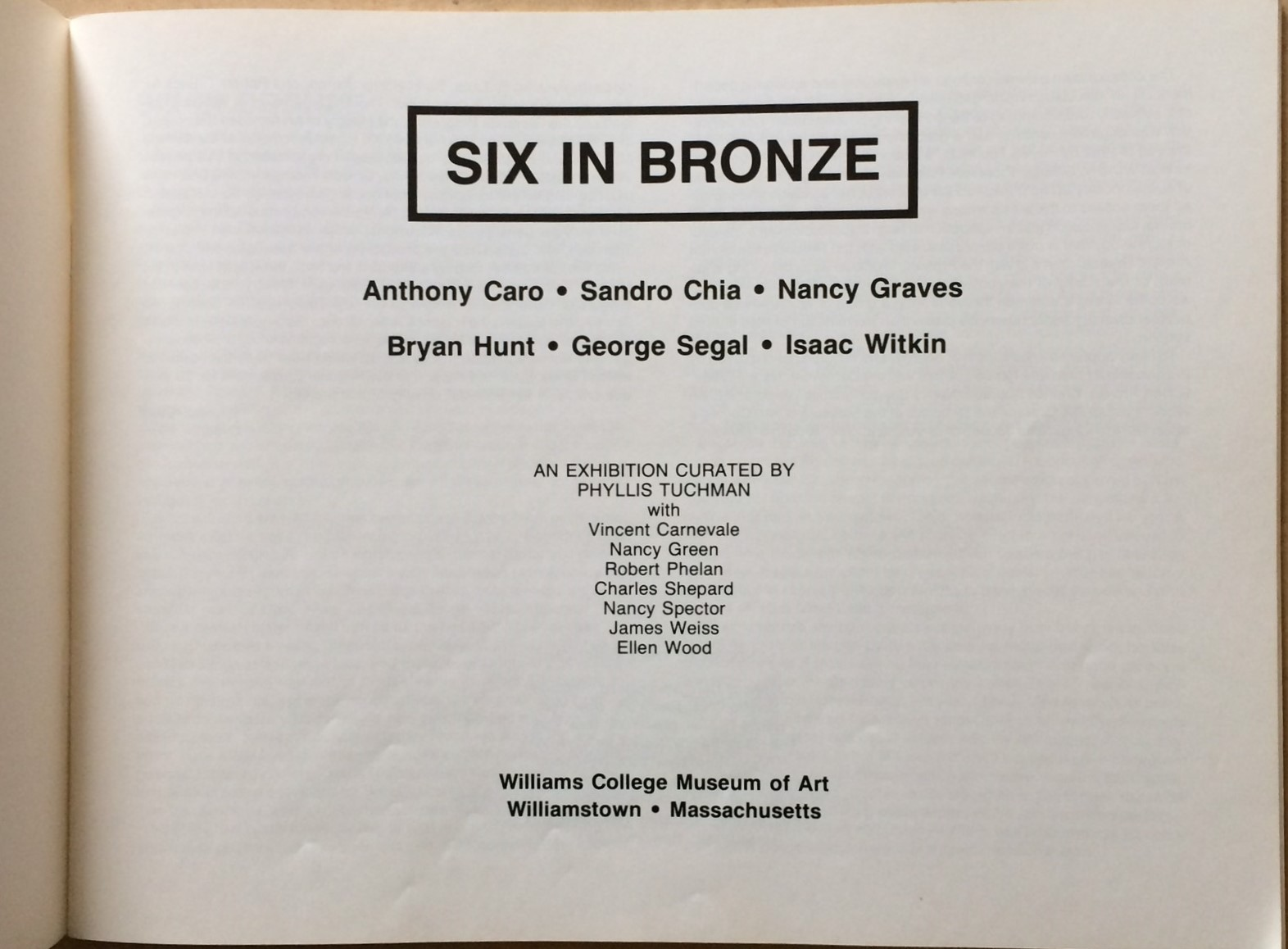 Image for Six in Bronze: Anthony Caro, Sandro Chia, Nancy Graves, Bryan Hunt, George Segal, Isaac Witkin