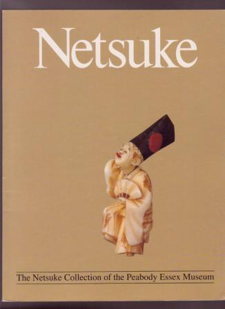Image for Netsuke: The Collection of the Peabody Essex Museum