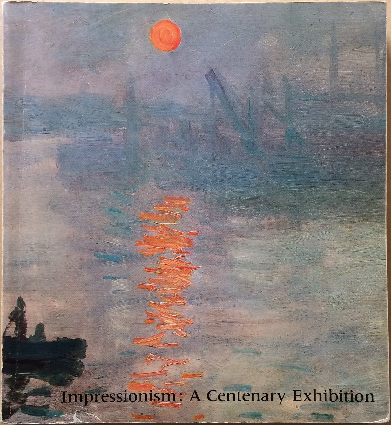 Image for Impressionism: A Centenary Exhibition
