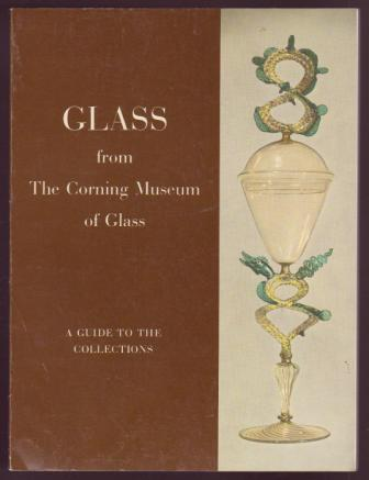 Image for Glass from The Corning Museum of Glass
