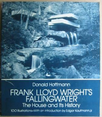 Image for Frank Lloyd Wright's Falling Water: The House and Its History