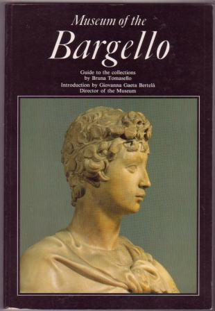 Image for Museum of the Bargello: Guide to the Collections