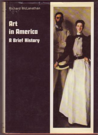 Image for Art in America: A Brief History