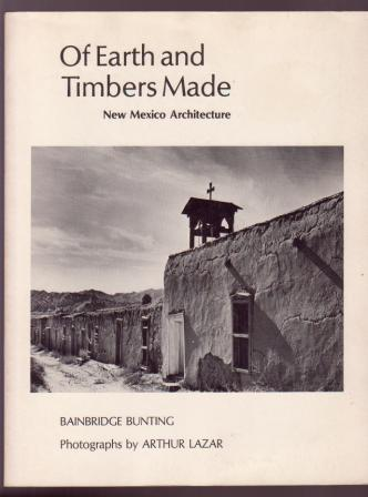 Image for Of Earth and Timbers Made: New Mexico Architecture
