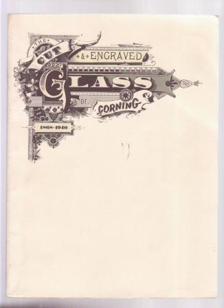 Image for The Cut and Engraved Glass of Corning 1868-1940