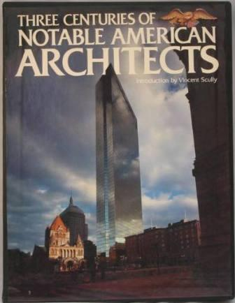 Image for Three Centuries of Notable American Architects