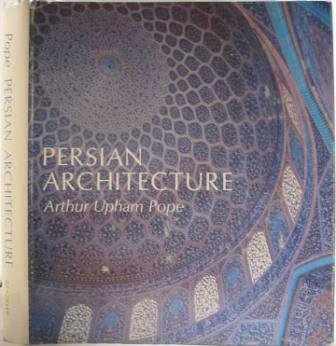 Image for Persian Architecture: The Triumph of Form and Color
