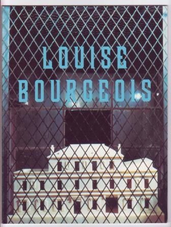 Image for Louise Bourgeois, Recent Work / Opere Recenti