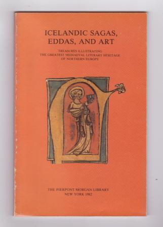 Image for Icelandic Sagas, Eddas, and Art: Treasures Illustrating the Greatest Mediaeval Literary Heritage of Northern Europe
