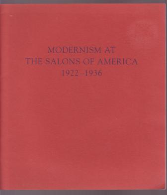 Image for Modernism at the Salons of America 1922-1936